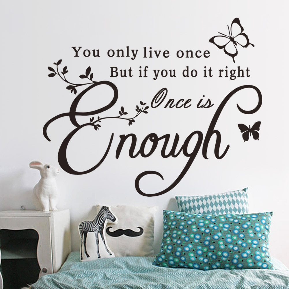 You Only Live Once Wall Sticker Wall Decorations